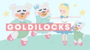 Thumbnail-1920x1080px-goldilocks